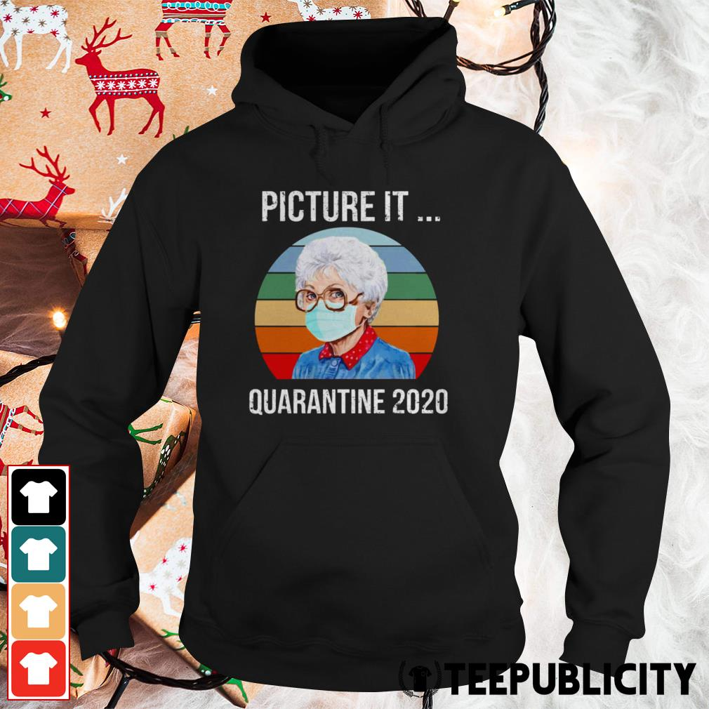 Sophia Picture it quarantine 2020 vintage Hoodie