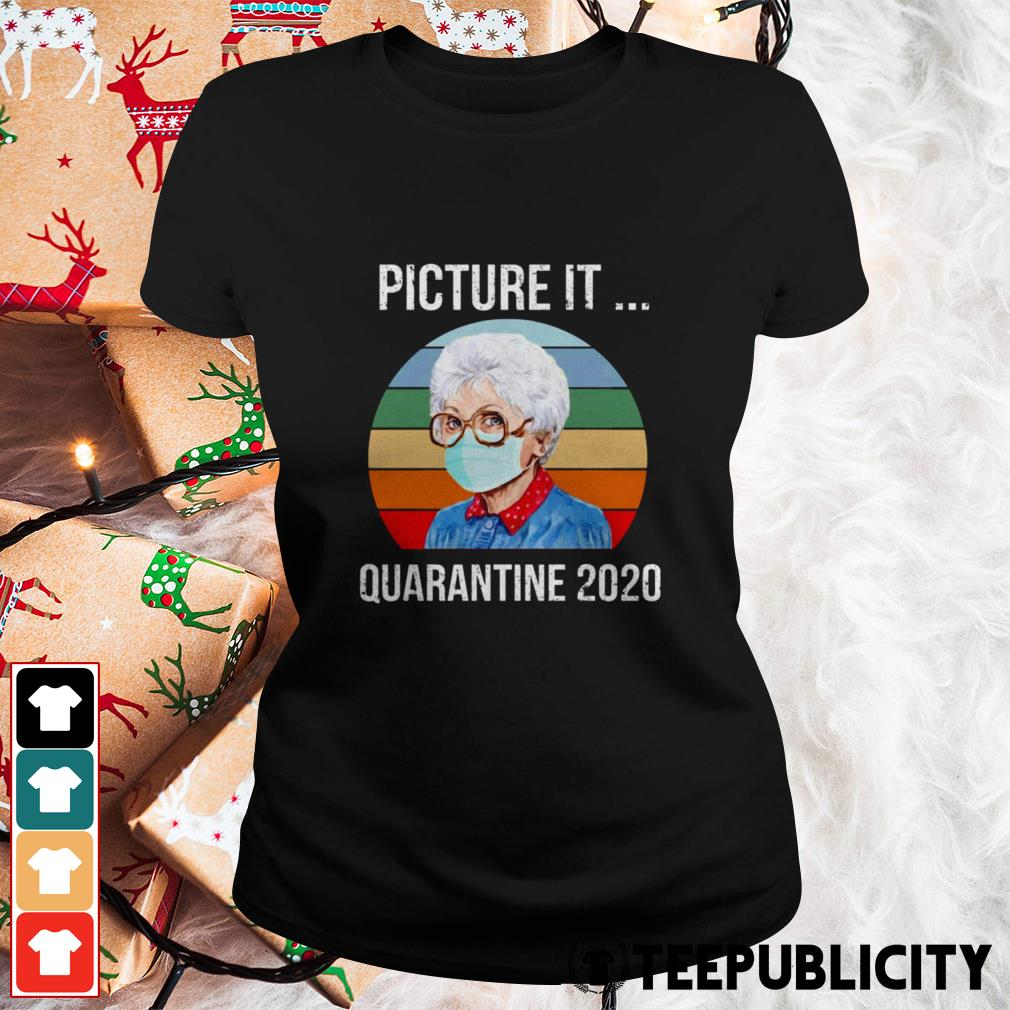 Sophia Picture it quarantine 2020 vintage Ladies Tee