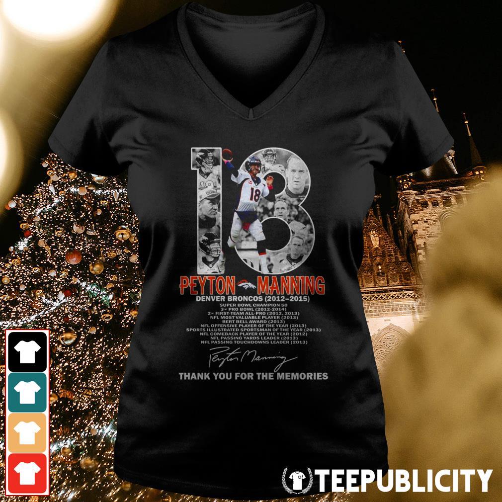 18 Peyton Manning Denver Broncos 2012-2015 thank you for the memories V-neck T-shirt