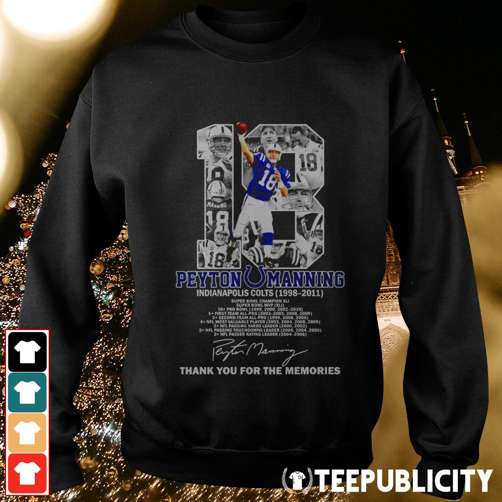 18 Peyton Manning Indianapolis Colts 1998-2011 thank you for the memories Sweater