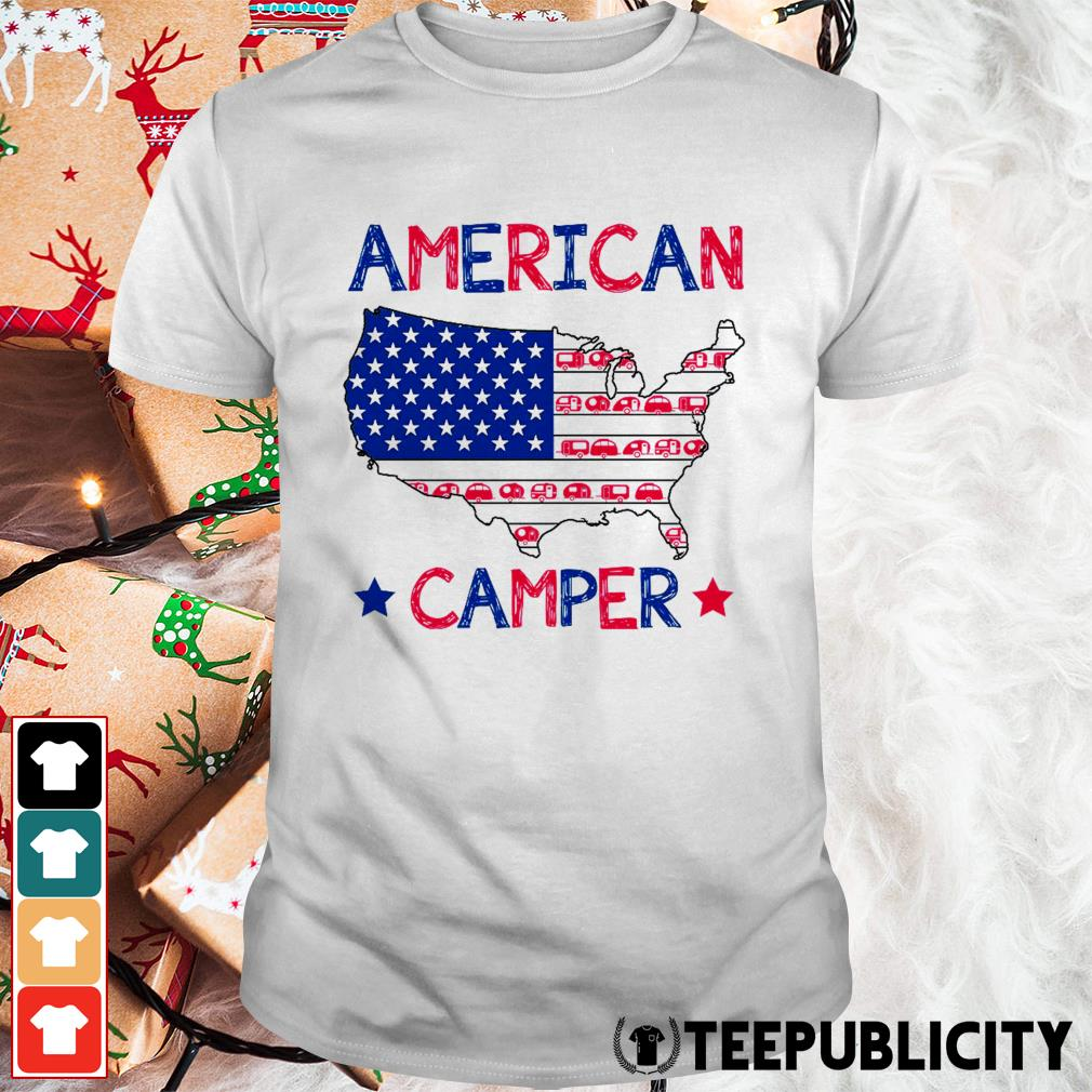 4th of July American camper independence day shirt