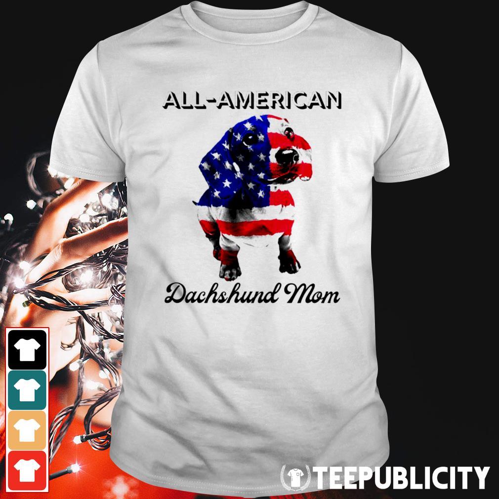 All-American Dachshund mom 4th of July shirt