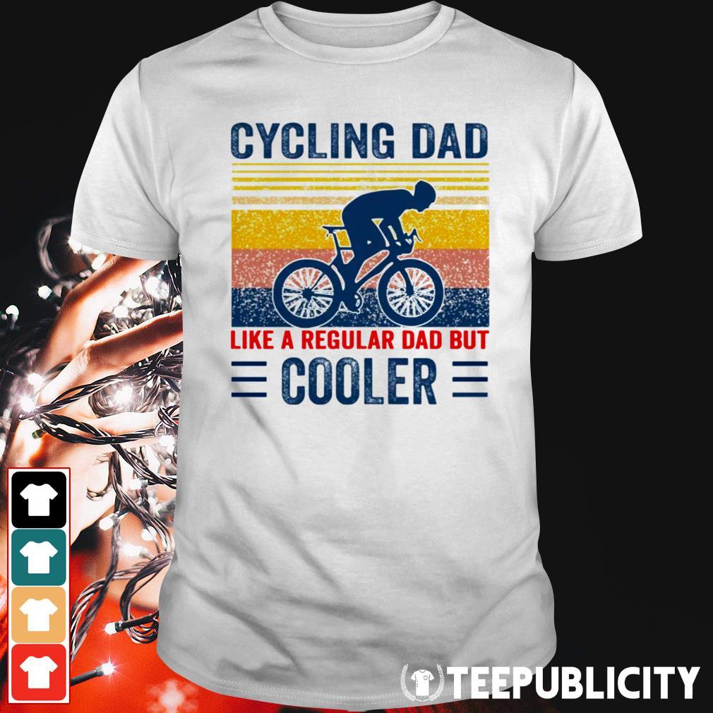 Cycling dad like a regular dad but cooler vintage shirt