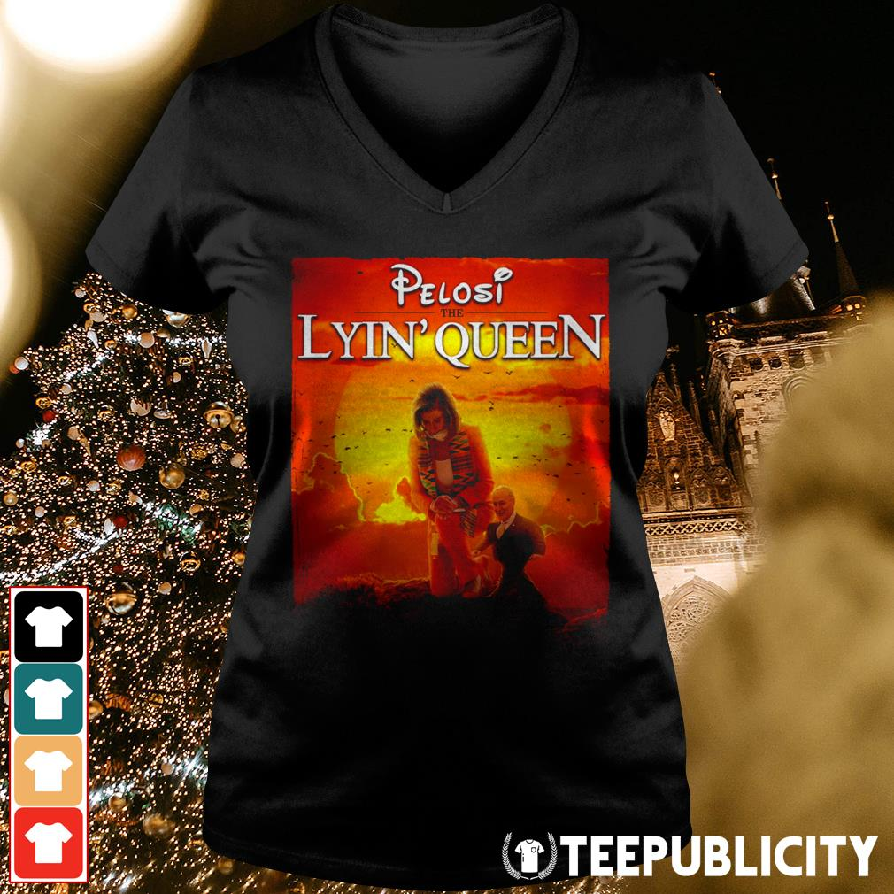 Pelosi the lyin' Queen V-neck T-shirt