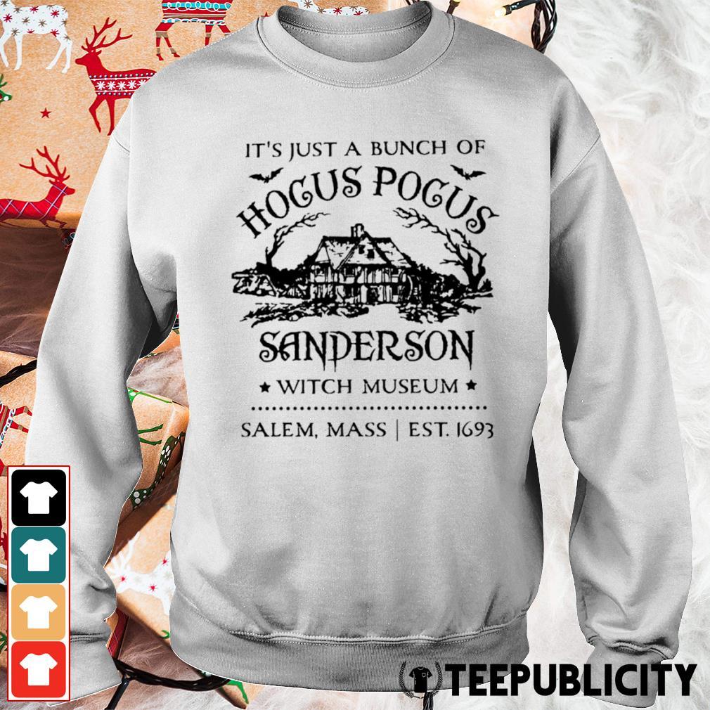 It's just a bunch of Hocus Pocus Sanderson witch museum salem mass est 1693 s sweater