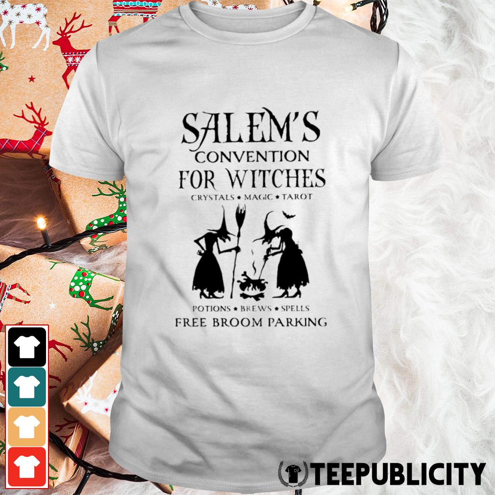 Salem's convention for Witches crystals magic tarot potions brews spells free broom parking shirt