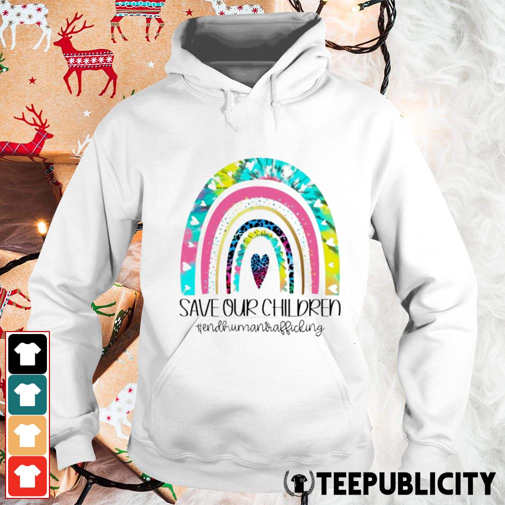 Save our children end human trafficking s hoodie