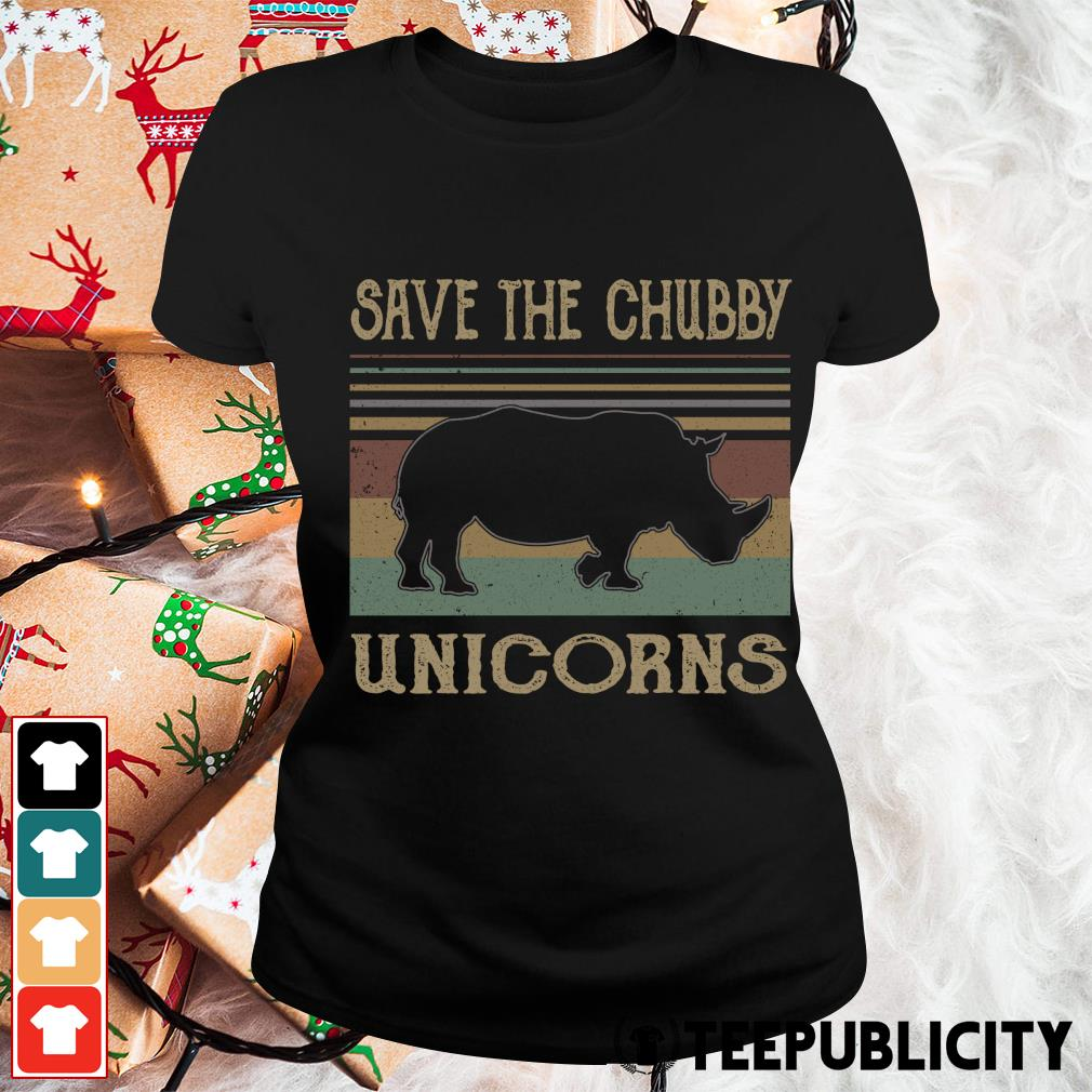 Save the chubby unicorns vintage s ladies-tee