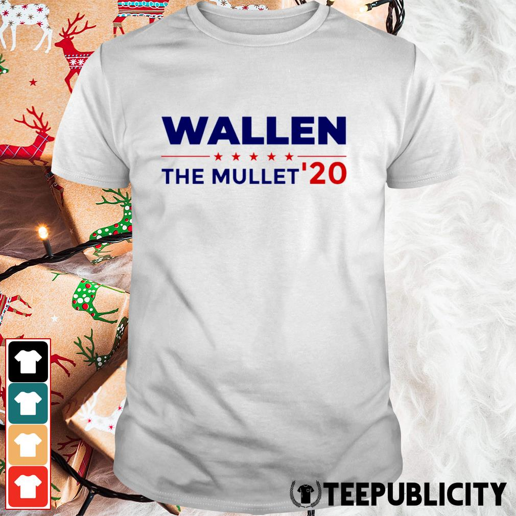 Wallen the Mullet' 2020 shirt