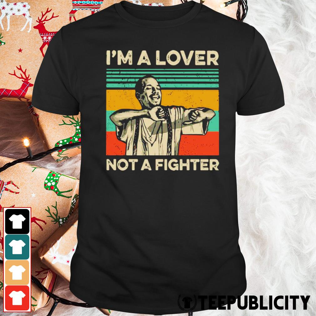 Blood in Blood Out Cruzito I'm a lover not a fighter vintage shirt