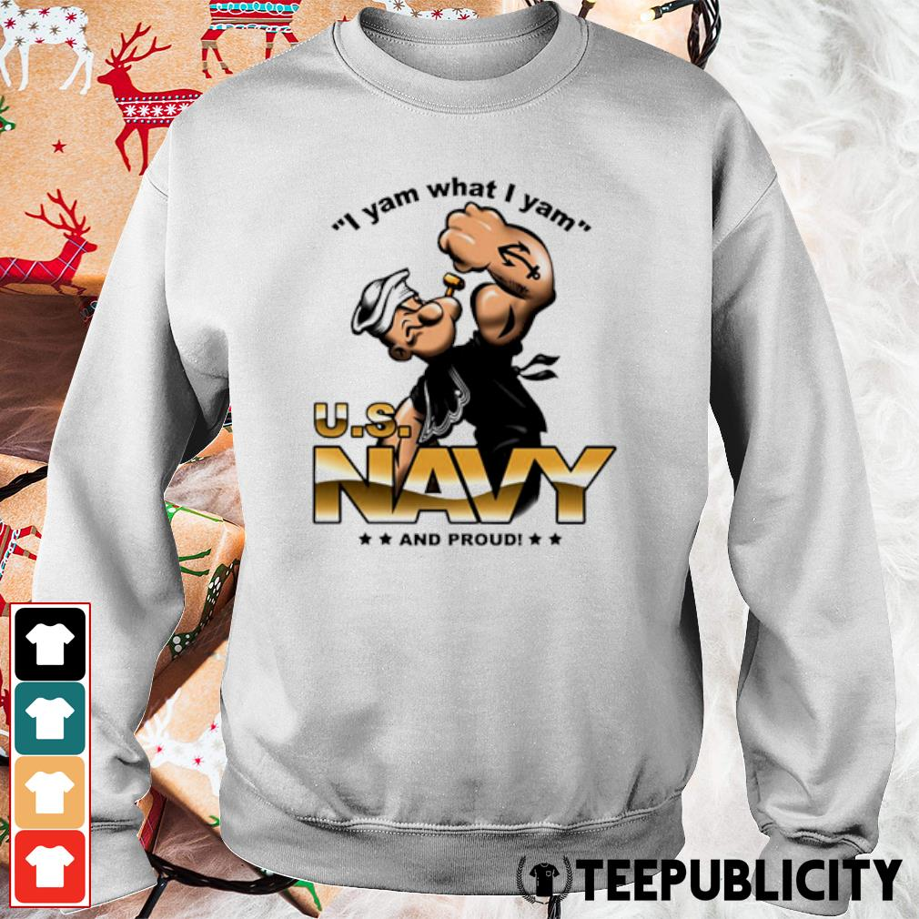 I yam what I yam US navy and proud s sweater