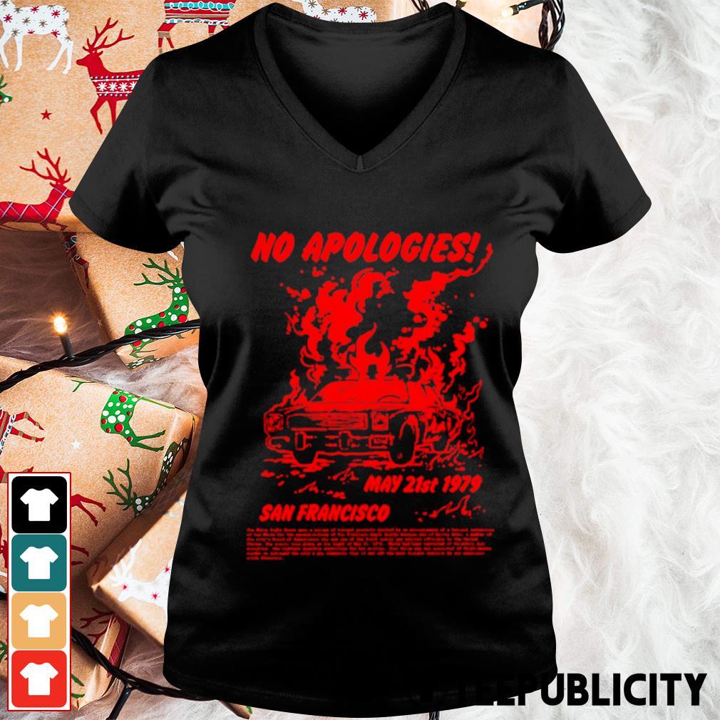 No apologies May 21st 1979 San Francisco s v-neck-t-shirt