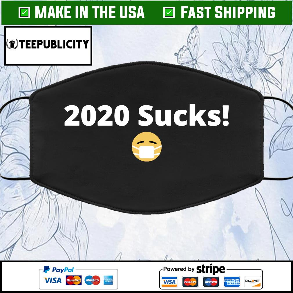 2020 sucks Face Mask Washable