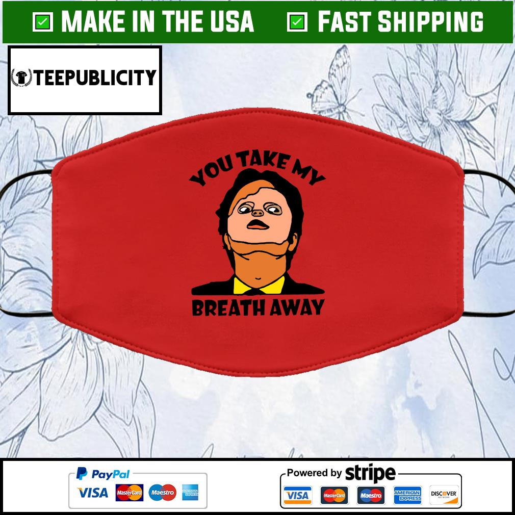 You Take My Breath Away Cloth Face Mask Washable red