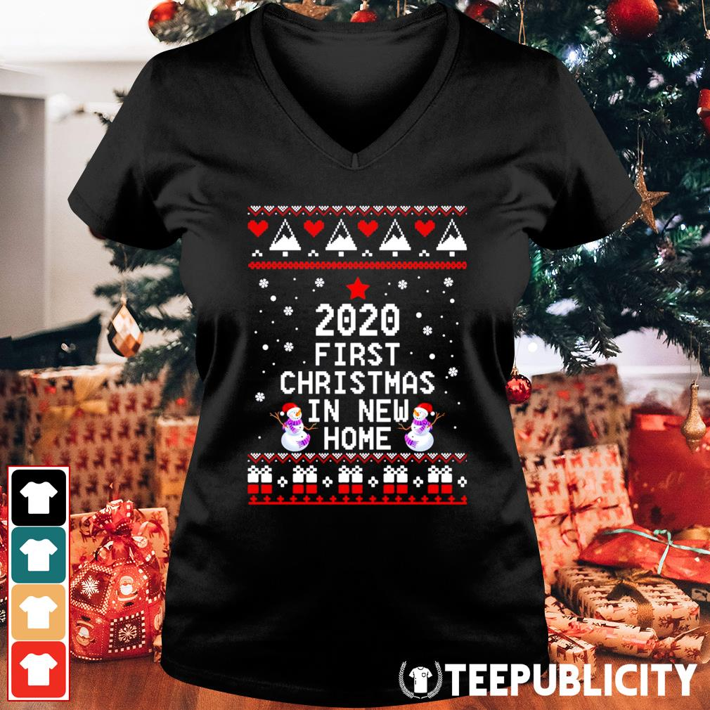 2020 first Christmas in new home ugly Christmas s v-neck-t-shirt
