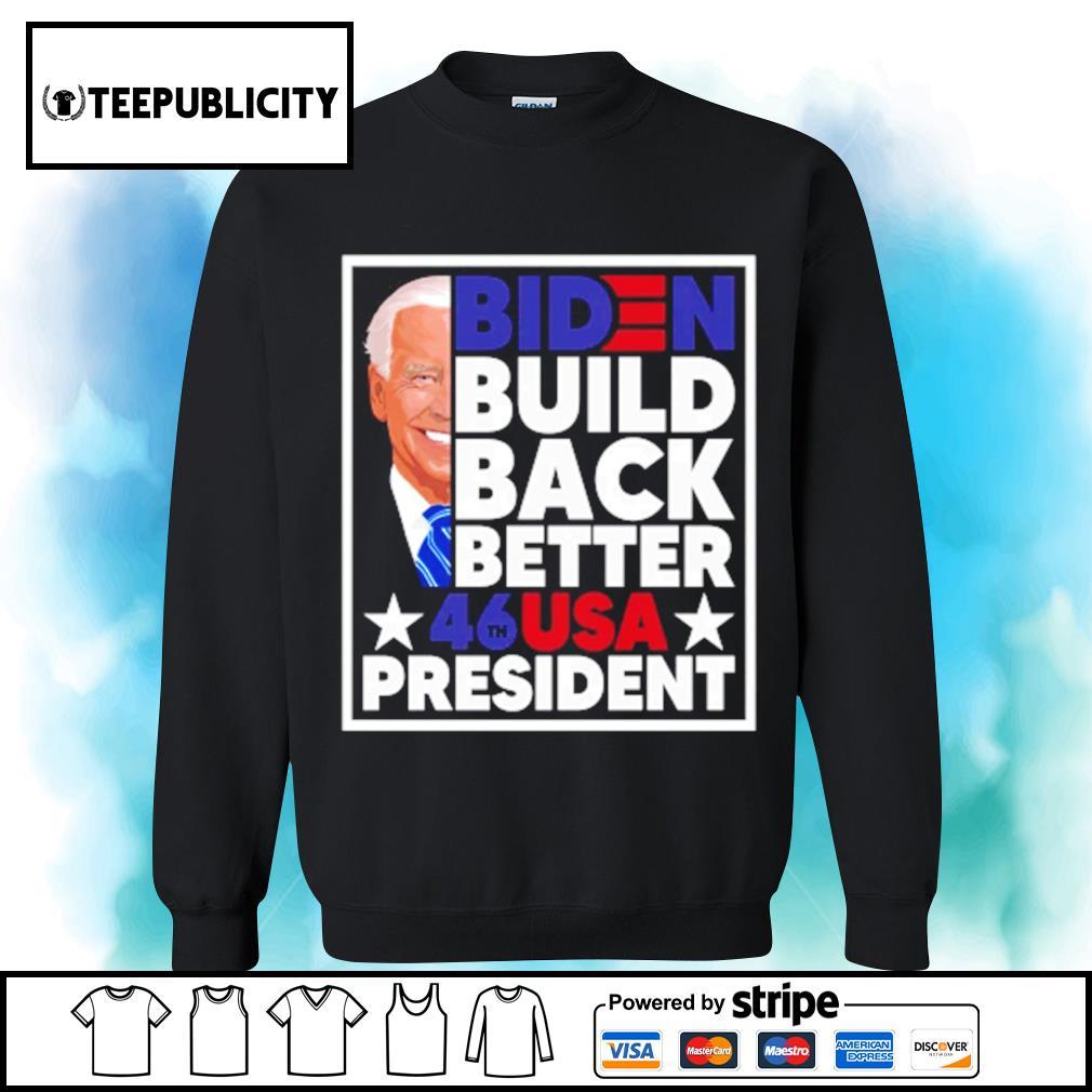 Biden build back better 46th USA president s sweater