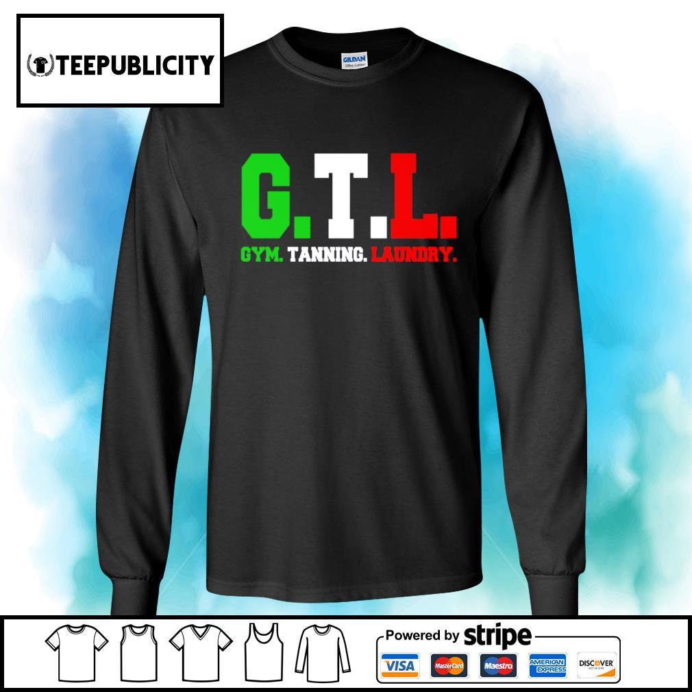 GTL gym tanning laundry s longsleeve-tee