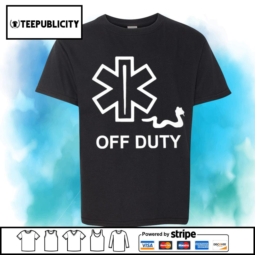 Off Duty Star of Life shirt