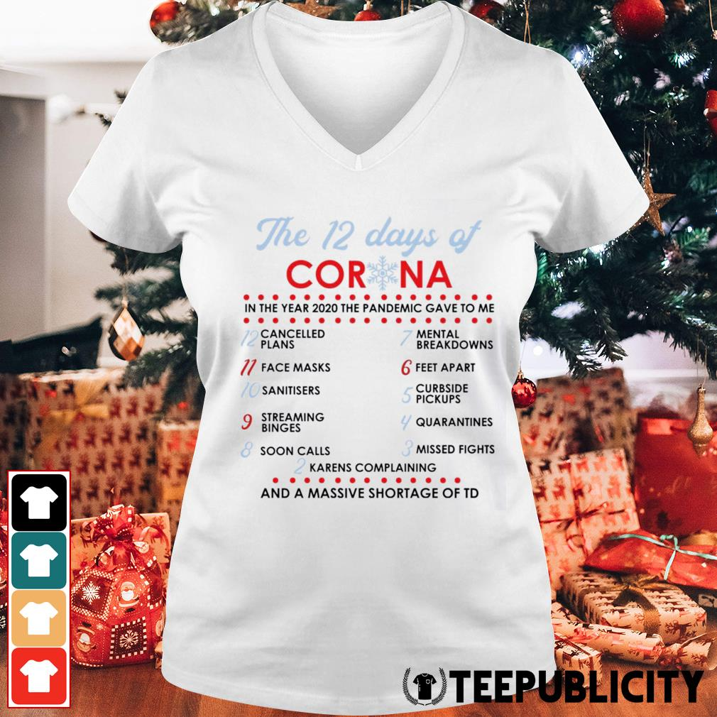 The 12 days of Corona in the year 2020 the pandemic gave to me s v-neck-t-shirt