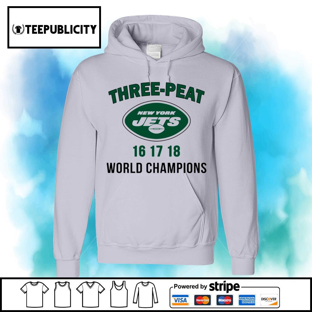 Three peat New York Jets world Champions s hoodie