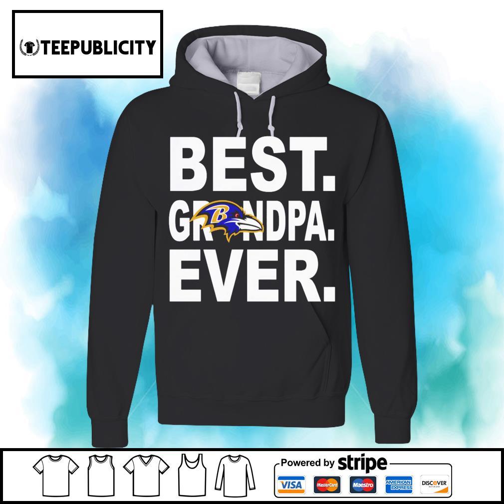 Baltimore Ravens best Grandpa ever s hoodie