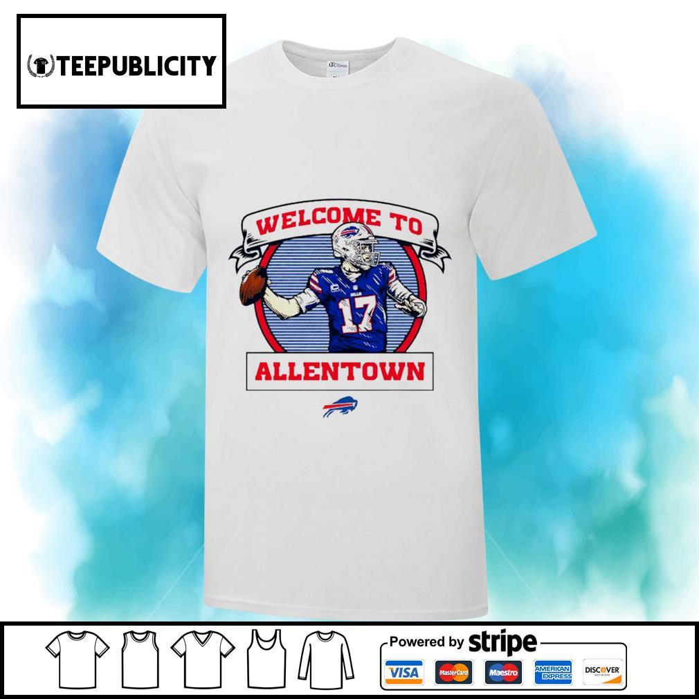Buffalo Bills Josh Allen welcome to Allentown shirt