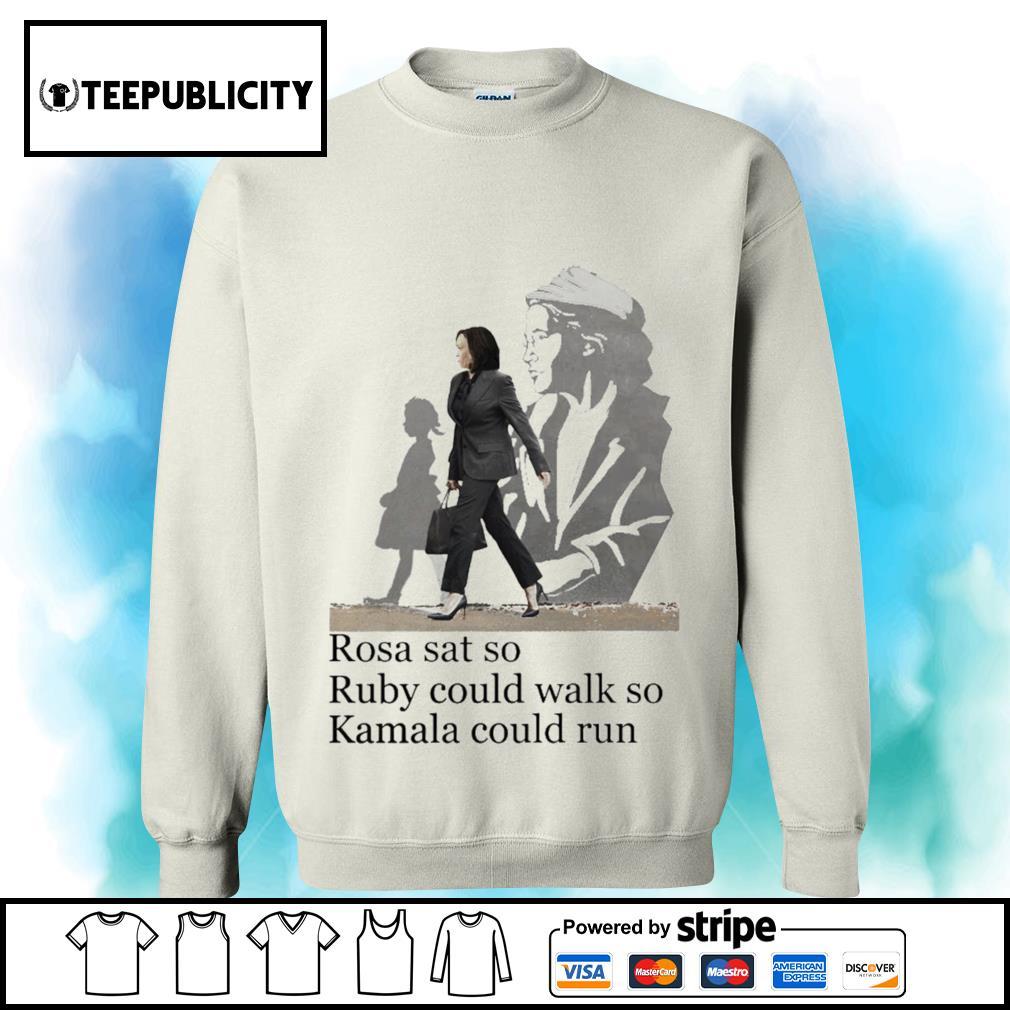 Kamala Harris Rosa sat so Ruby could walk so Kamala could run s sweater