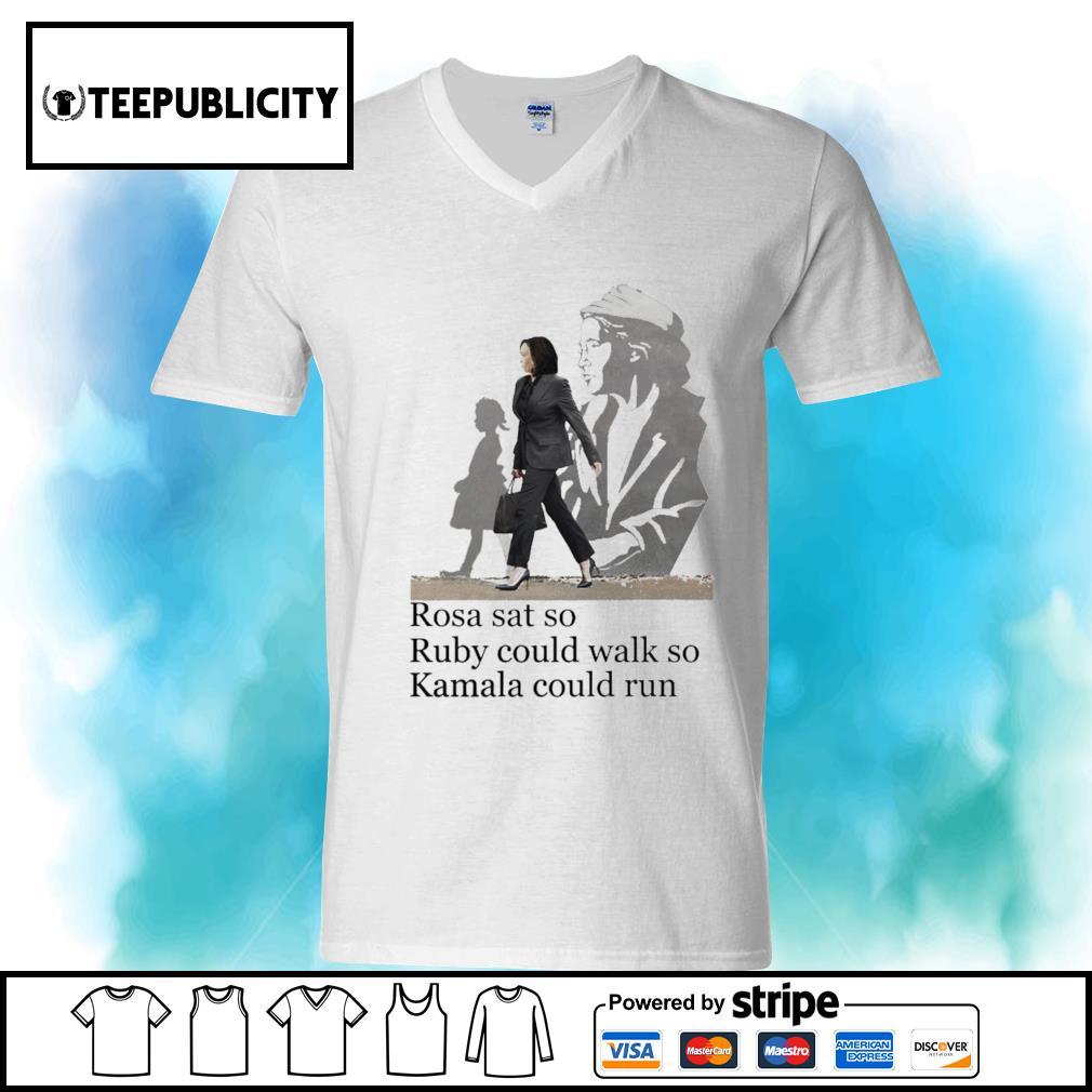 Kamala Harris Rosa sat so Ruby could walk so Kamala could run s youth-tee