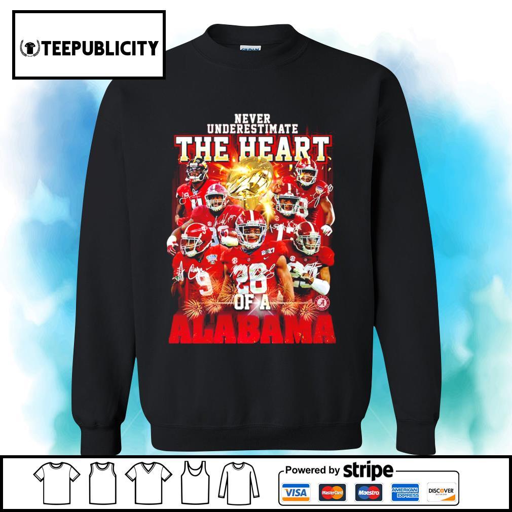 Never underestimate the heart of a Alabama Crimson Tide signatures 52 24 Ohio State s sweater
