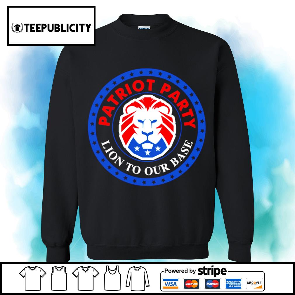 President Donald Trump American Patriot party Lion to our base s sweater