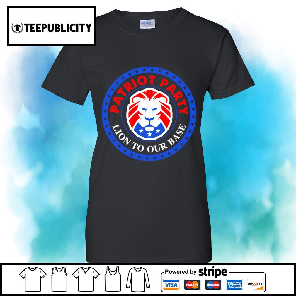 President Donald Trump American Patriot party Lion to our base s v-neck-t-shirt