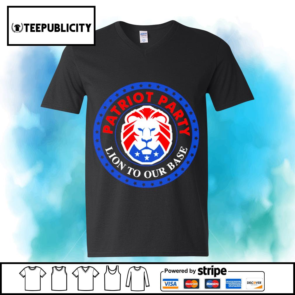President Donald Trump American Patriot party Lion to our base s youth-tee
