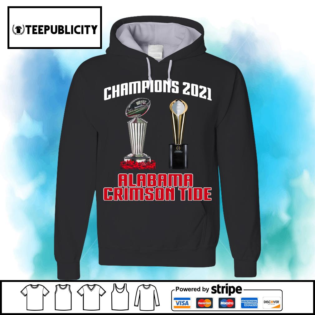 Rose Bowl cup National Championship cup Champions 2021 Alabama Crimson Tide 52 24 Ohio State s hoodie