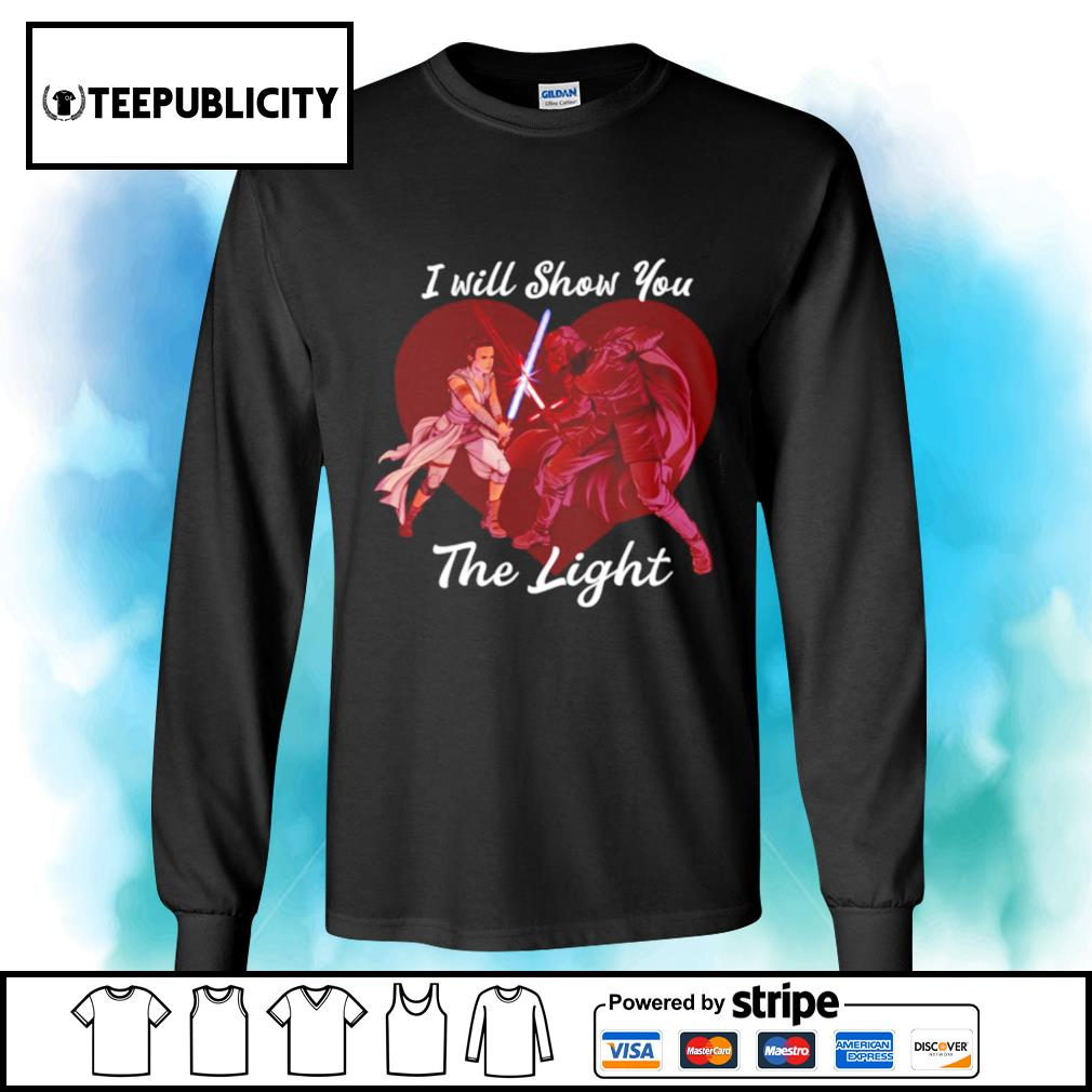 Star Wars Kylo Ren and Rey show you the light Valentine's Day s longsleeve-tee