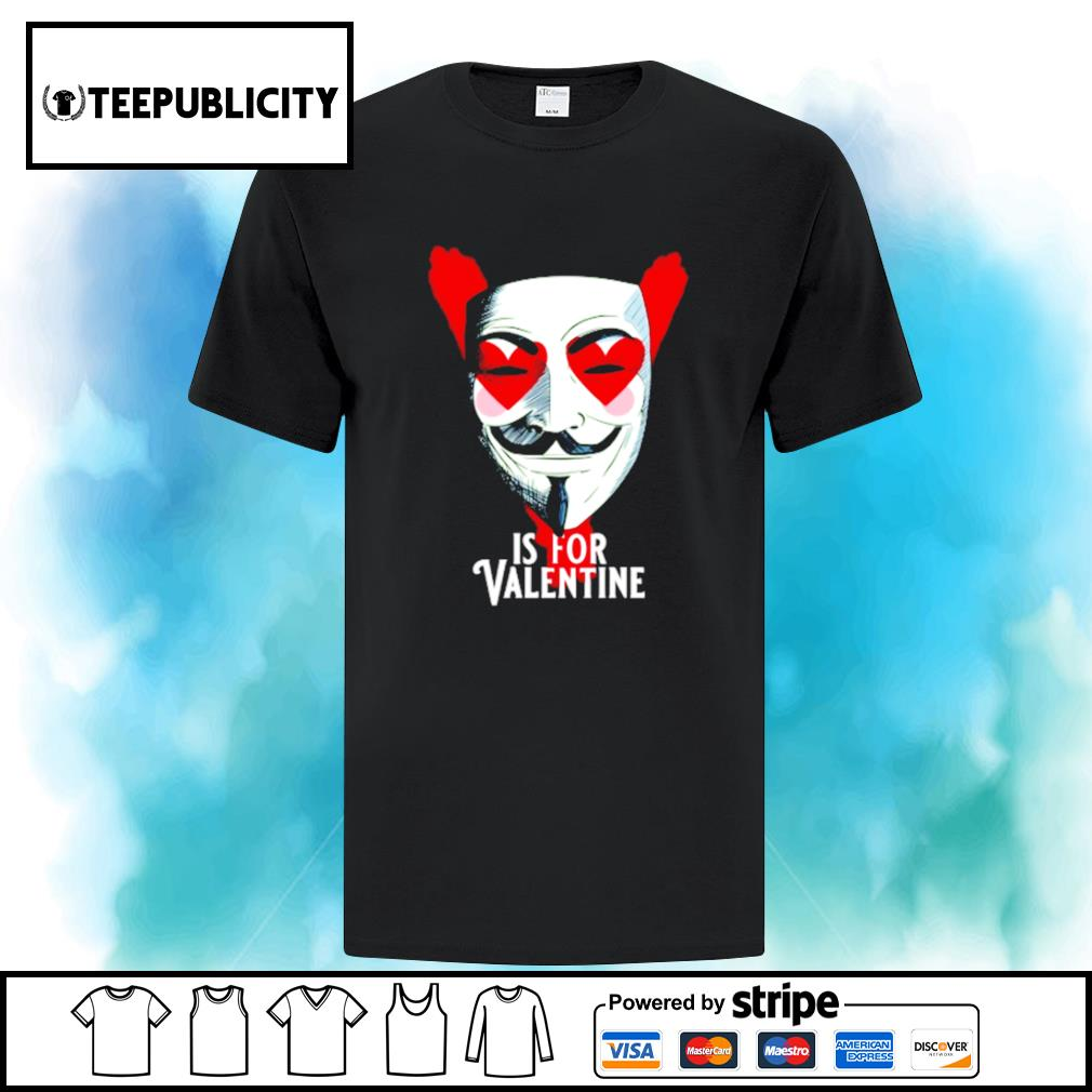 Anonymous mask is for Valentine s ladies-tee