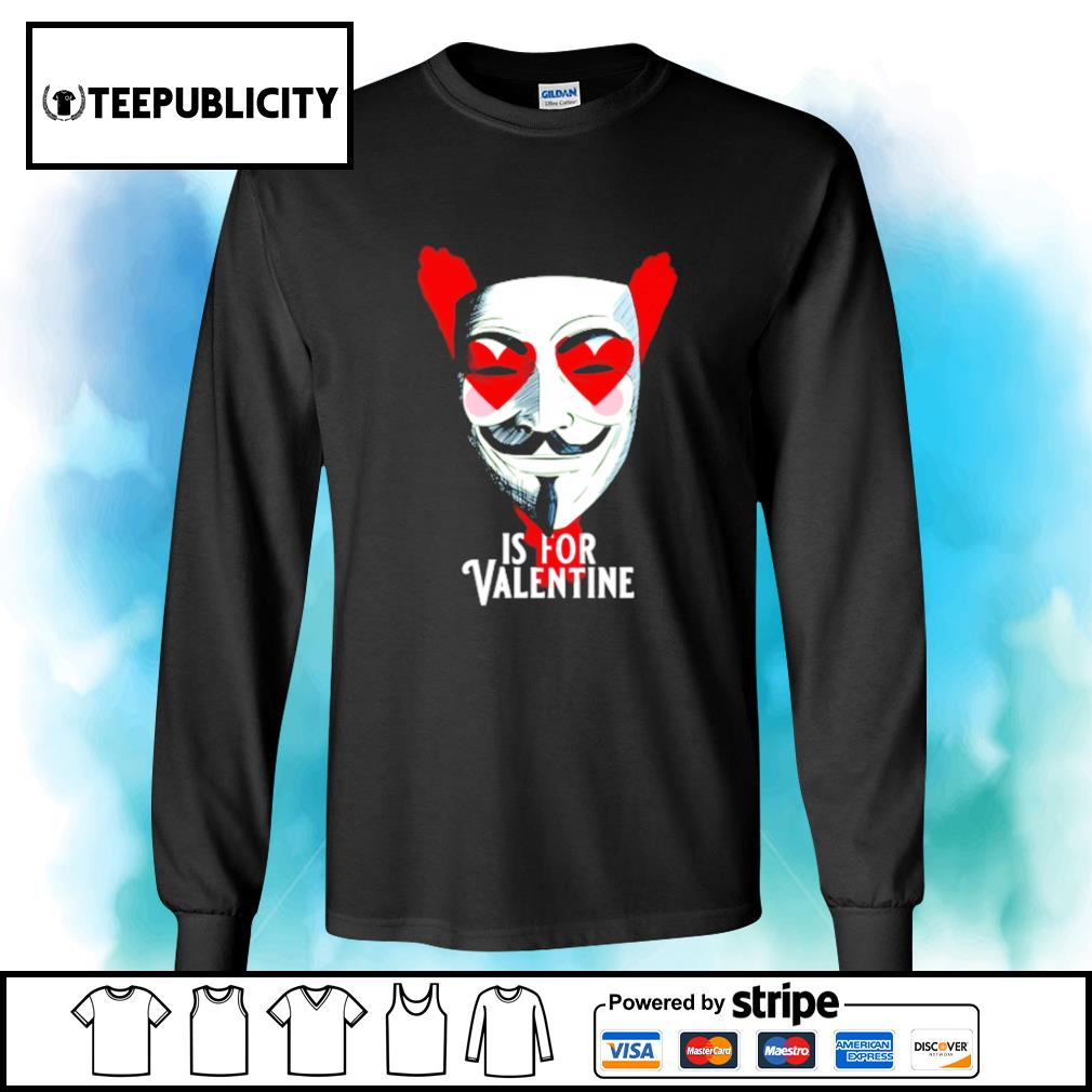 Anonymous mask is for Valentine s longsleeve-tee